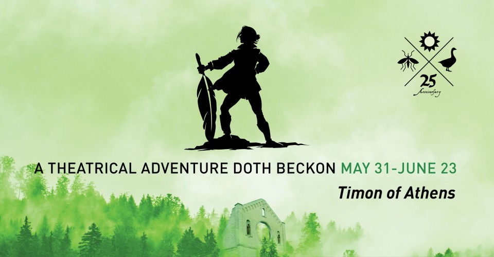 A theatrical adventure doth beckon May 31-June 23 - Timon of Athens